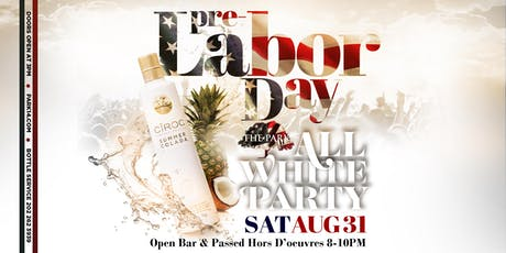 Pre-Labor Day All White Party at The Park August 31st! tickets