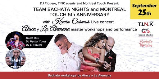 Montreal Touch 5th anniversary and Team bachata night events