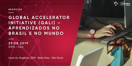 Global Accelerator Initiative (GALI) – Aprendizados no Brasil e no Mundo ingressos