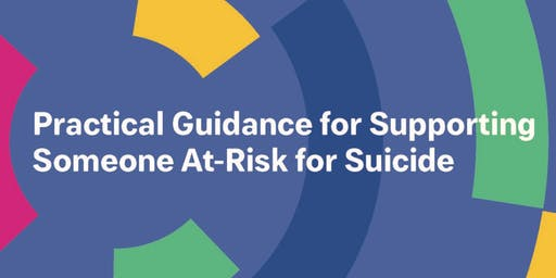 Practical Guidance for Supporting Someone At-Risk