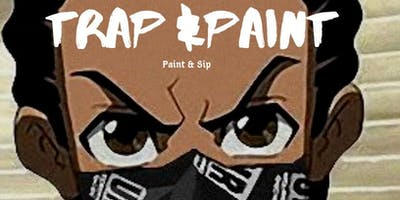 Trap and Paint (Paint & Sip Party)