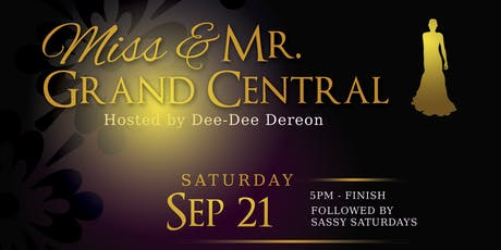 Mr & Miss Grand Central tickets