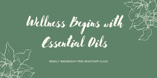 Wellness with Essentials Oils (Free Whatsapp Class)
