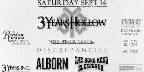 3 Years Hollow, Discrepancies, Alborn & Hong Kong Sleepover   Redstone Room tickets