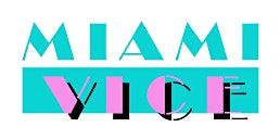"""The """"Miami Vice"""" Effect"""