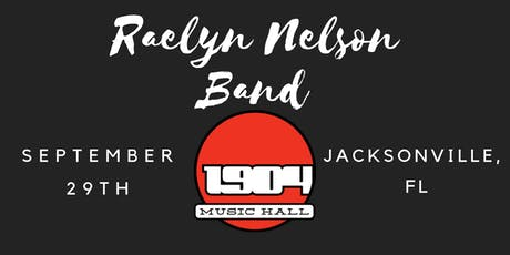 Raelyn Nelson (Grandaughter of Willie Nelson) at 1904 Music Hall! tickets