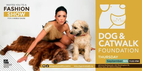 Dog & Catwalk Foundation Showcase & Fundraiser NYC Fashion Week tickets