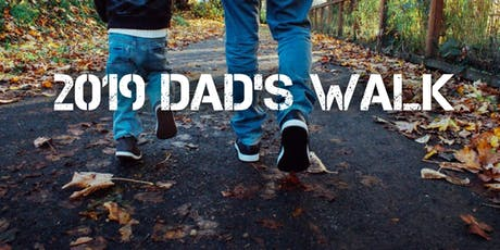 2019 Annual Summer Dad's Walk tickets