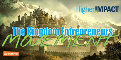 October The Kingdom Entrepreneurs Movement  tickets