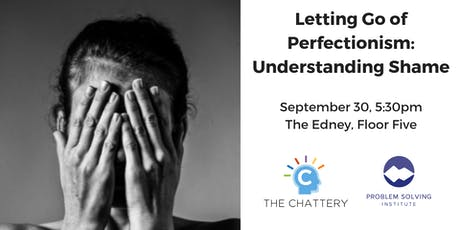 Letting Go of Perfectionism:  Understanding Shame tickets