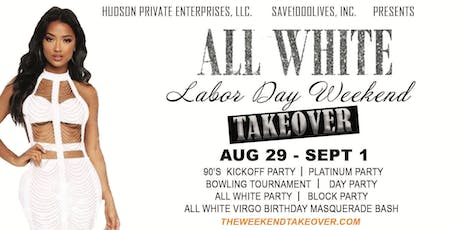 All White Labor Day Weekend Takeover tickets