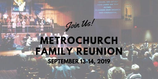 MetroChurch Family Reunion 2019