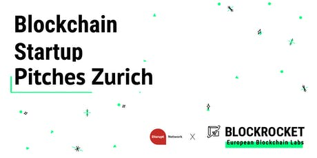 Blockchain Startup Pitches - Zürich tickets