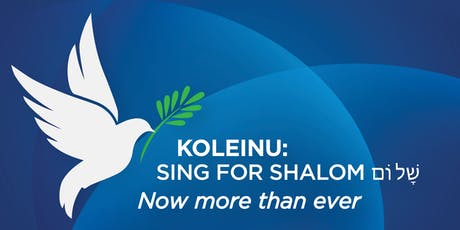 KOLEINU - SING FOR SHALOM Now More Than Ever tickets