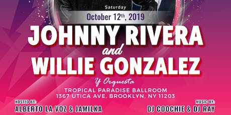 Johnny Rivera & Willie Gonzalez - Performing Live - Salsa tickets