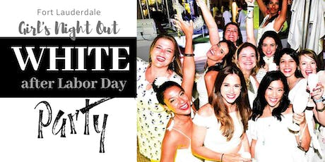 "Girl's Night Out ""White after Labor Day"" Party at The Balcony tickets"