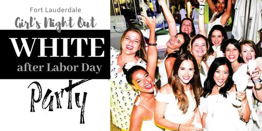 "Girl's Night Out ""White after Labor Day"" Party at The Balcony"