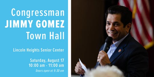 Congressman Gomez's Town Hall