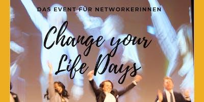 CHANGE YOUR LIFE DAYS! Das Event für Networkerinnen!