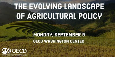 The Evolving Landscape of Agricultural Policy