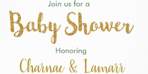 Baby Shower Honoring Charnae & Lamarr