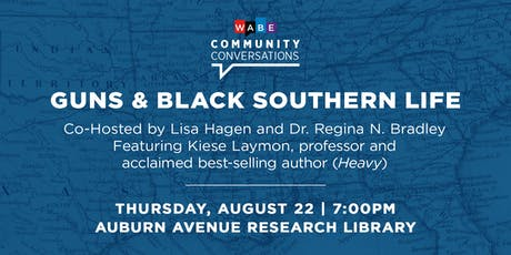 Guns and Black Southern Life: A WABE Community Conversation tickets