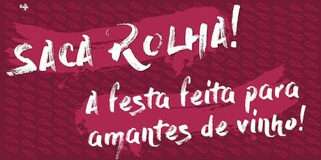 SACA ROLHA! ed. Agosto tickets