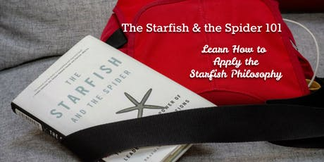 The Starfish & the Spider 101: How to Be a Leaderless Organization tickets