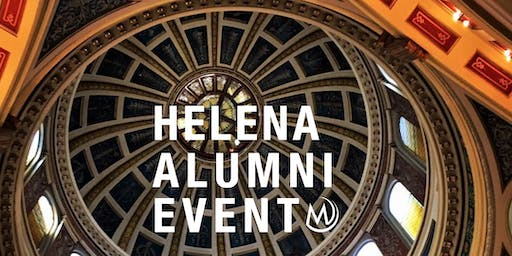 Helena Alumni Event - Welcome the Class of 2020