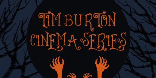 Tim Burton - November Cinema Series