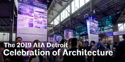 2019 AIA Detroit Celebration of Architecture