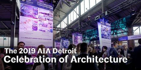 2019 AIA Detroit Celebration of Architecture tickets