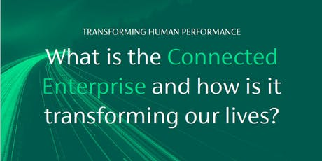 The Connected Enterprise: Transforming Human Performance tickets