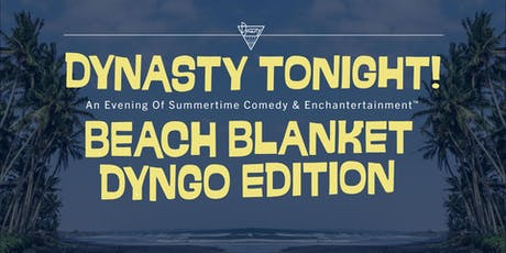 Dynasty Tonight! w/ Demetri Martin, Mary Lynn Rajskub, Becky Robinson, + More!  tickets