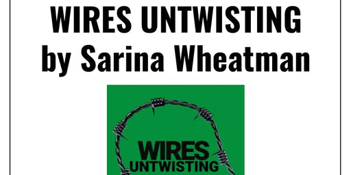 Book launch: Wires Untwisting by Sarina Wheatman