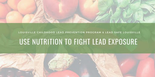 Use Nutrition to Fight Lead Exposure