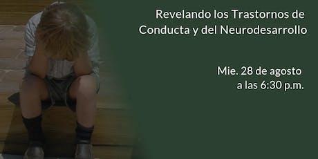 Revelando los Transtornos de Conducta y del Neurodesarrollo entradas