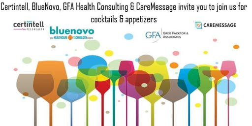 Certintell, BlueNovo, GFA Health Consulting & CareMessage Cocktail Party