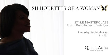 Silhouettes of a Woman // Style Masterclass: How to Dress for your Body Type tickets