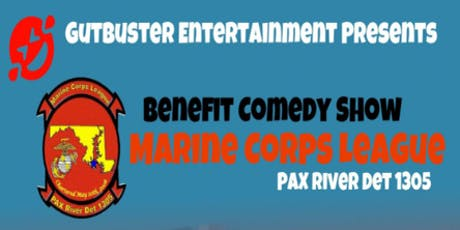 Benefit Comedy Show for Marine Corps League, Pax River Det 1305 tickets