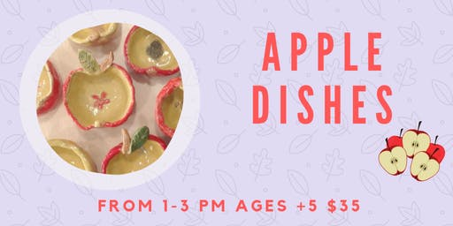 Apple Dishes- Kids Clay Hand Building