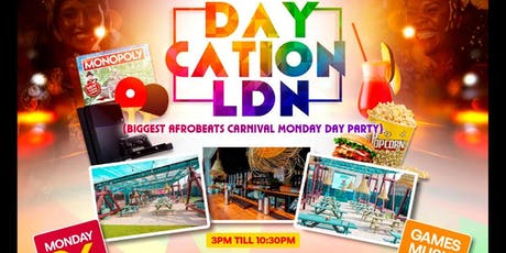 Pitch Presents: Day-Cation Bank Holiday Carnival  Day Party! tickets