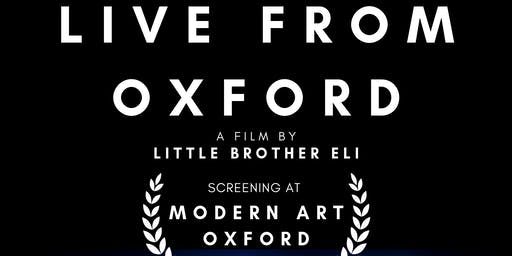 Screening of 'Live From Oxford' - Live Album Launch - Modern Art Oxford