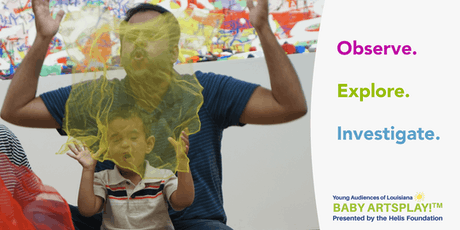 Baby Artsplay!™ at Longue Vue: Express Yourself (Early Language) tickets