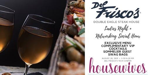 Del Frisco's Ladies Night + Networking Social Happy Hour