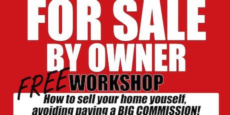 For Sale By Owner Frree Workshop tickets