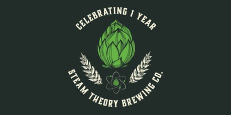 Steam Theory Brewing One Year Anniversary Party tickets