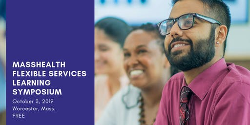MassHealth Flexible Services Learning Symposium
