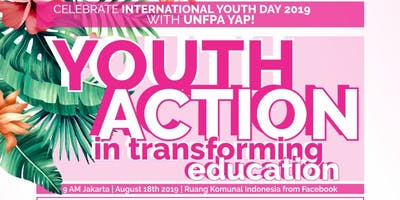 Youth Action in Transforming Education - International Youth Day