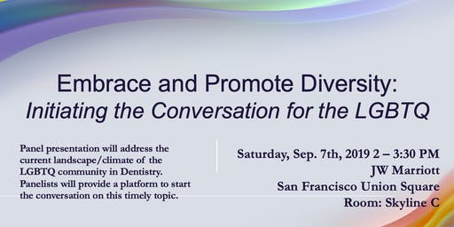 Embrace and Promote Diversity: Initiating the Conversation for the LGBTQ